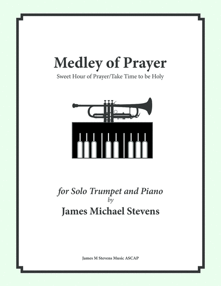 Medley of Prayer (Sweet Hour of Prayer/Take Time to be Holy) - Trumpet