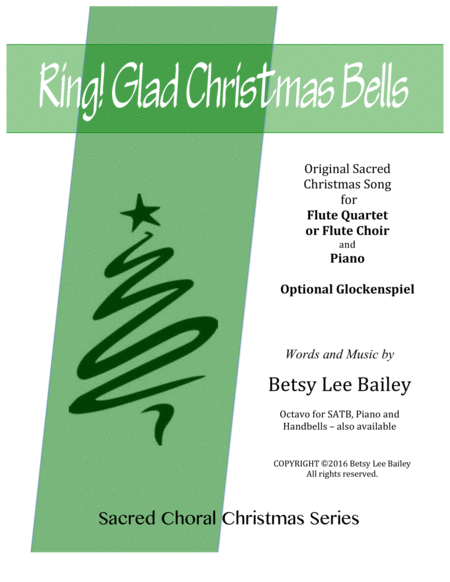 Ring! Glad Christmas Bells for Flute Quartet and Piano with optional Glockenspiels obligato