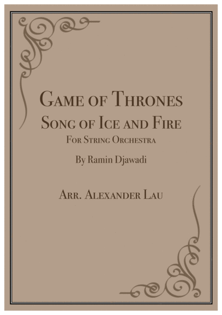 Game Of Thrones: Song of Ice and Fire for String Orchestra