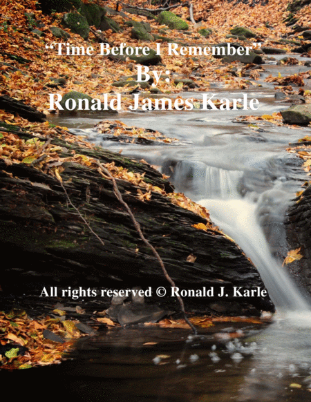 Time Before I Remember by :Ronald J. Karle
