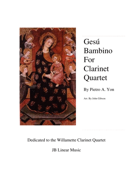 Gesu Bambino by Pietro Yon for Clarinet Quartet