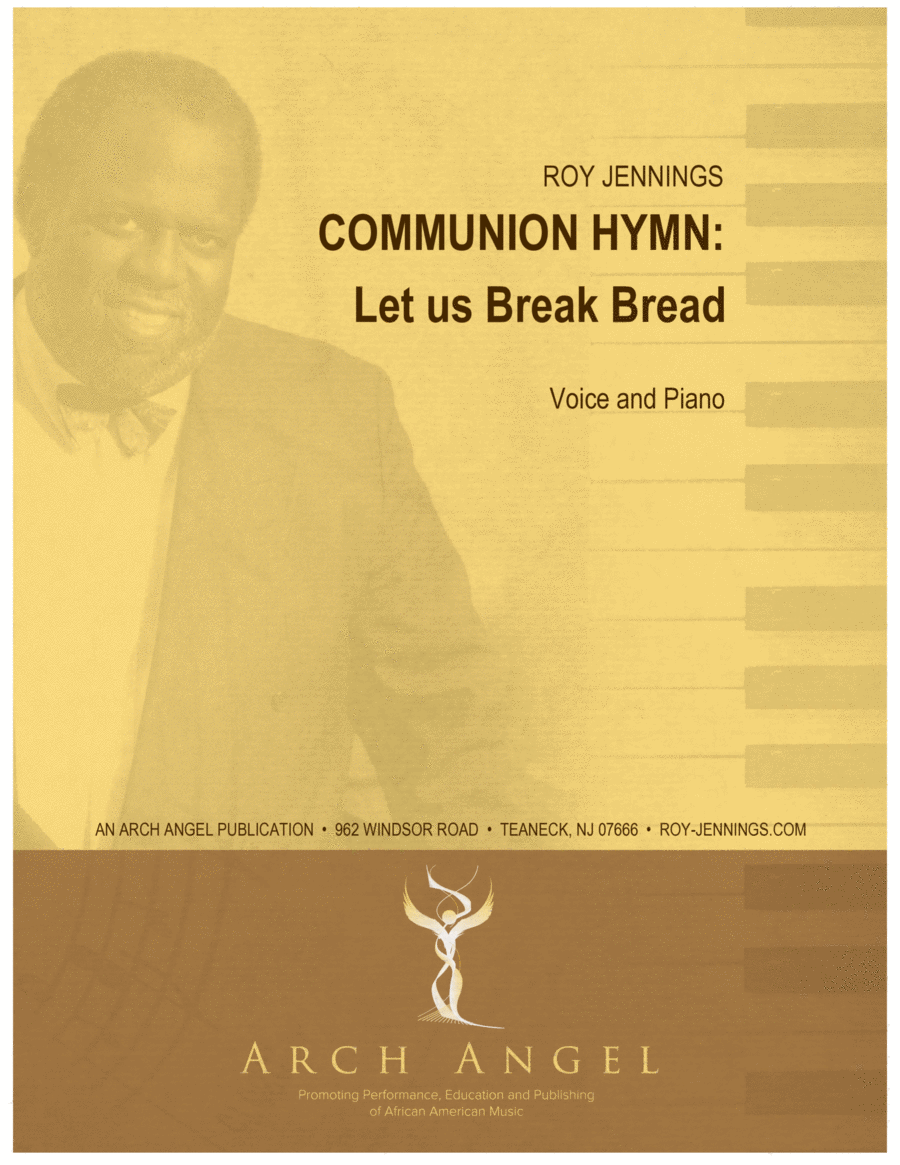 Communion Hymn: Let Us Break Bread