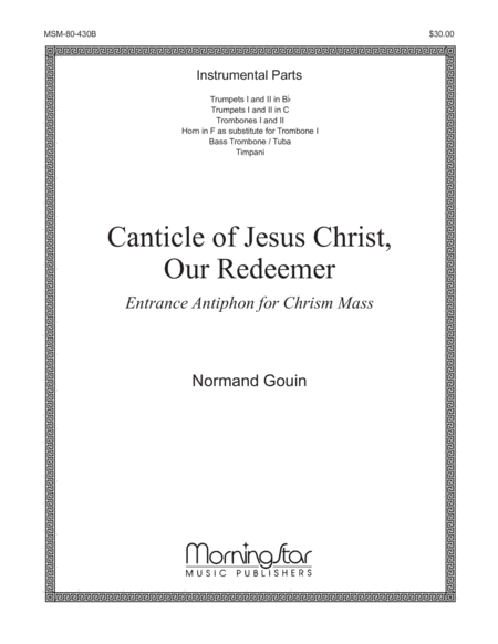 Canticle of Jesus Christ, Our Redeemer: Entrance Antiphon for Chrism Mass (Instrumental Parts)