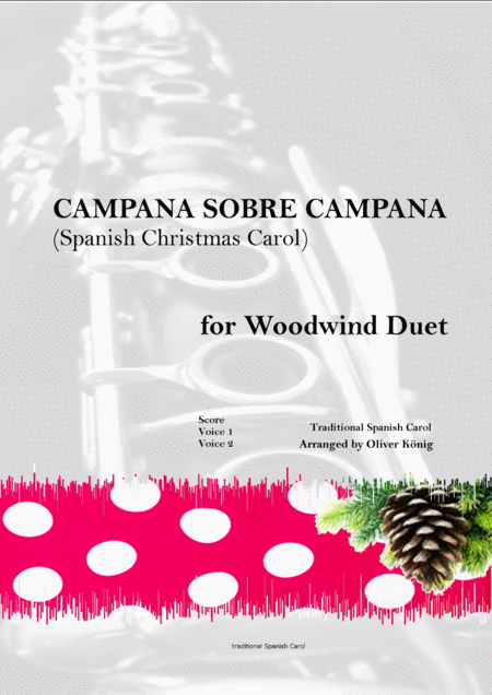 Campana sobre Campana, Spanish Christmas Carol-for Woodwind Duet