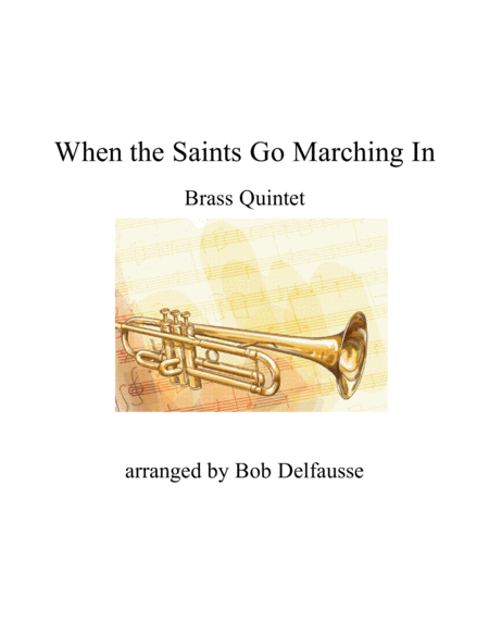 When the Saints Go Marching In, for Brass Quintet