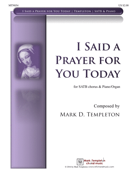 I Said a Prayer for You Today (SATB)