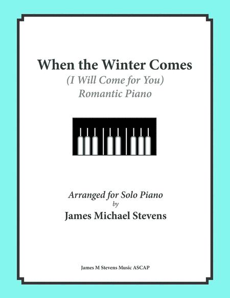 When the Winter Comes (Romantic Piano)