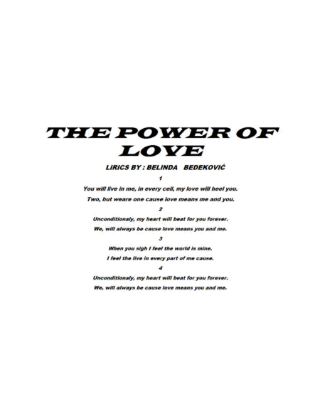 THE POWER OF LOVE - This pop balad is very emotional song which you can use it when you loose somebody at any way. - 3 pages