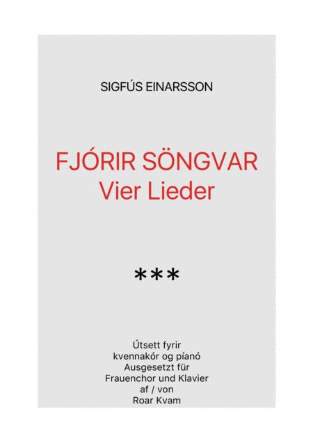 Sigfús Einarsson: Vier Lieder - Fjórir söngvar (SSA choir and piano)