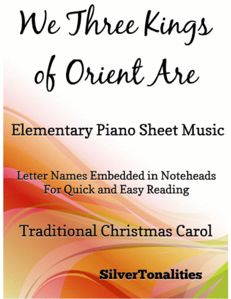 We Three Kings of Orient Are Elementary Piano Sheet Music