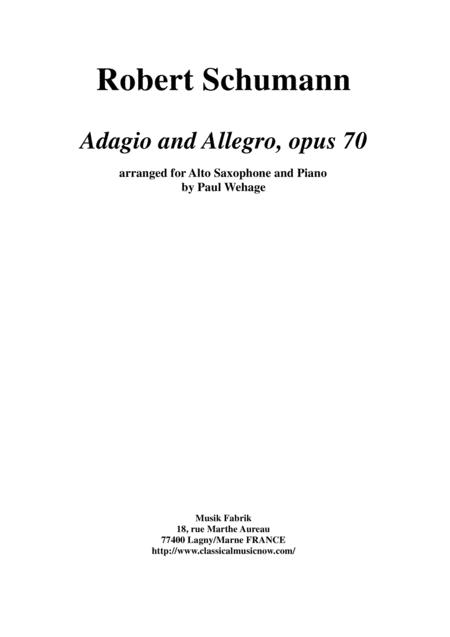 Robert Schumann, Adagio und Allegro, Opus 70, arranged for alto saxophone and piano