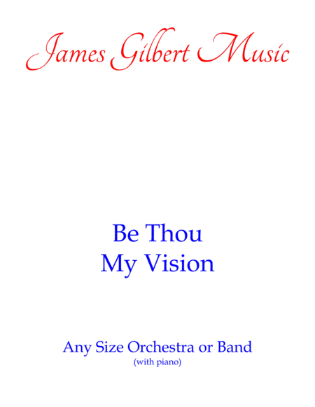 Be Thou My Vision (Any Size Church Orchestra Series)