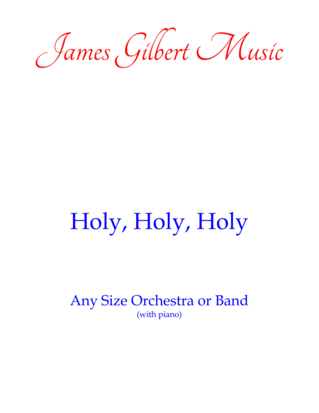 Holy, Holy, Holy (Any Size Church Orchestra Series)