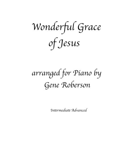 Wonderful Grace of Jesus  Piano Solo