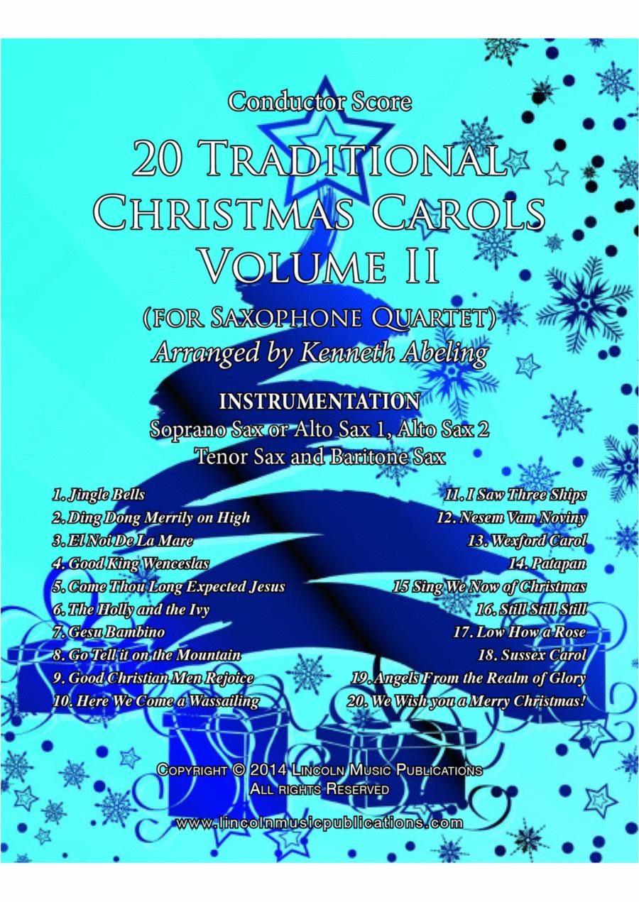 Christmas - 20 Traditional Christmas Carols Volume II (for Saxophone Quartet SATB or AATB)