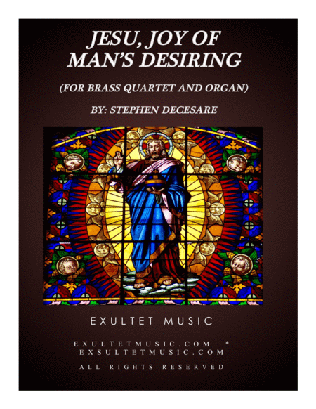 Jesu, Joy Of Man's Desiring (for Brass Quartet and Organ)