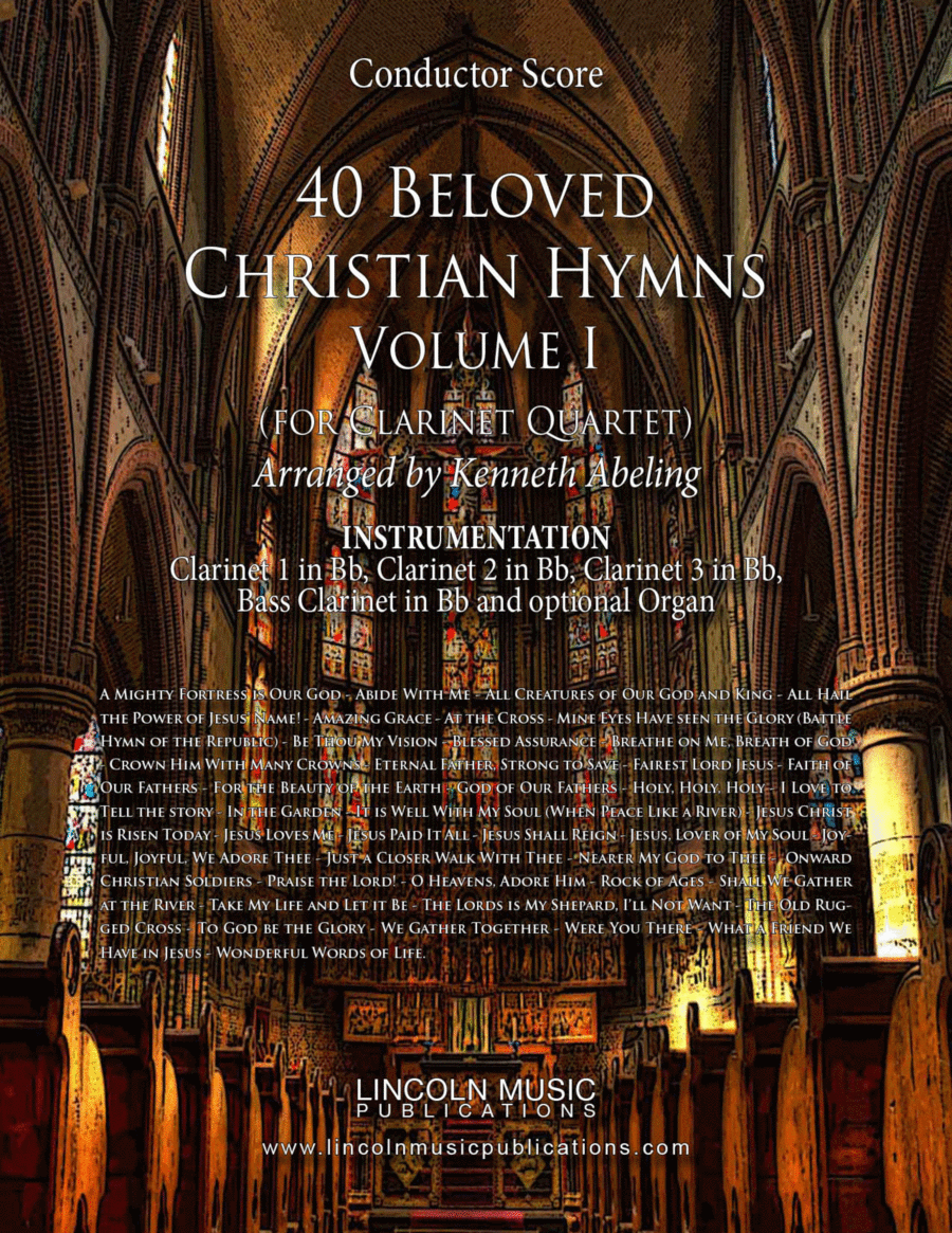 40 Beloved Christian Hymns Volume I (for Clarinet Quartet and optional Organ)