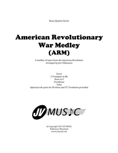 American Revolutionary War Medley (ARM) for Brass Quintet