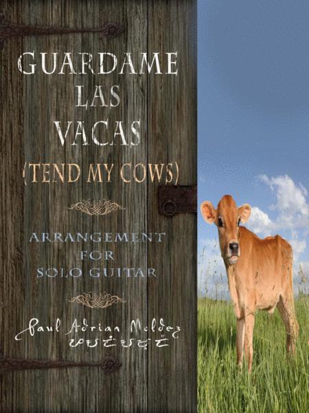 Guardame Las Vacas (Tend My Cows)