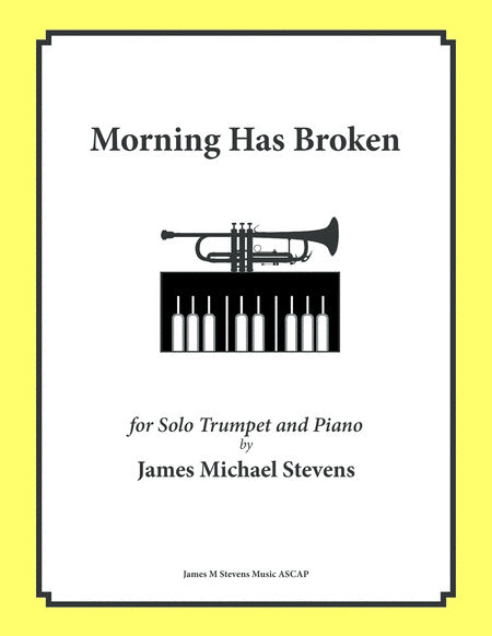 Morning Has Broken - Solo Trumpet