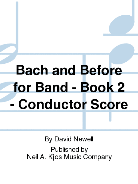 Bach and Before for Band - Book 2 - Conductor Score