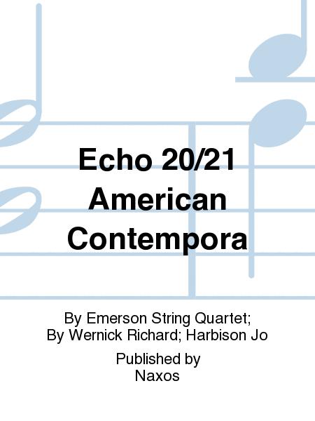 Echo 20/21 American Contempora