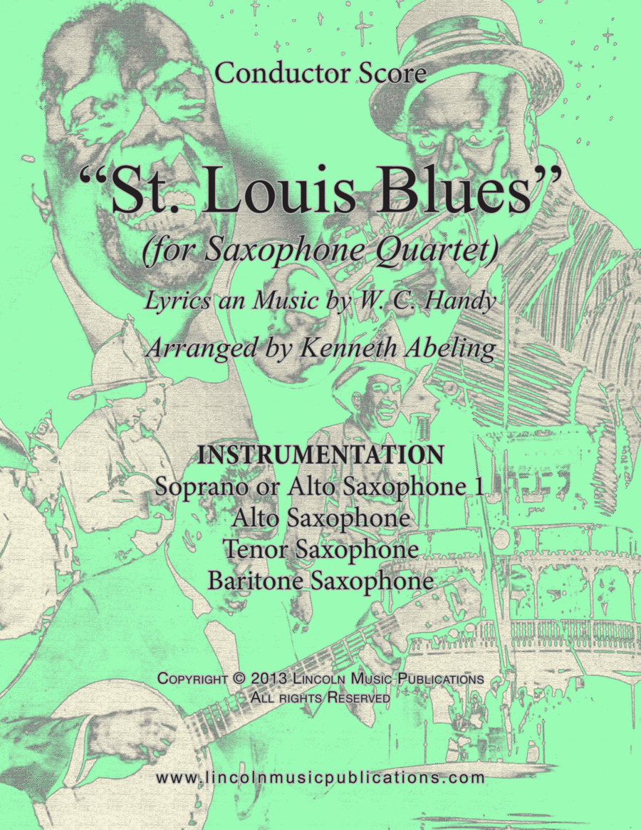 St. Louis Blues (for Saxophone Quartet SATB or AATB)