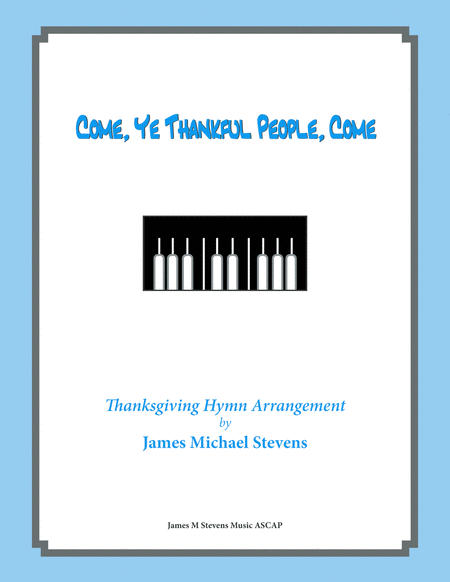 Come, Ye Thankful People, Come - Thanksgiving Piano