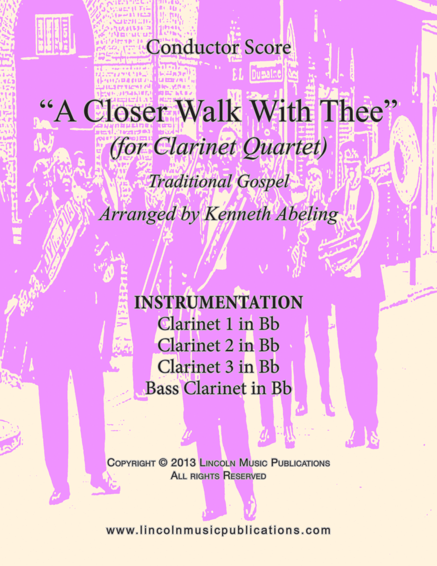 A Closer Walk With Thee (for Clarinet Quartet)