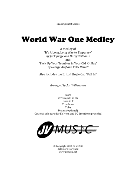 World War I Medley for Brass Quintet-Long, Long Way to Tipperary and Pack Up Your Troubles