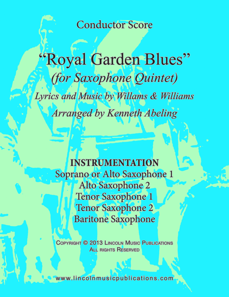 Royal Garden Blues (for Saxophone Quintet SATTB or AATTB)