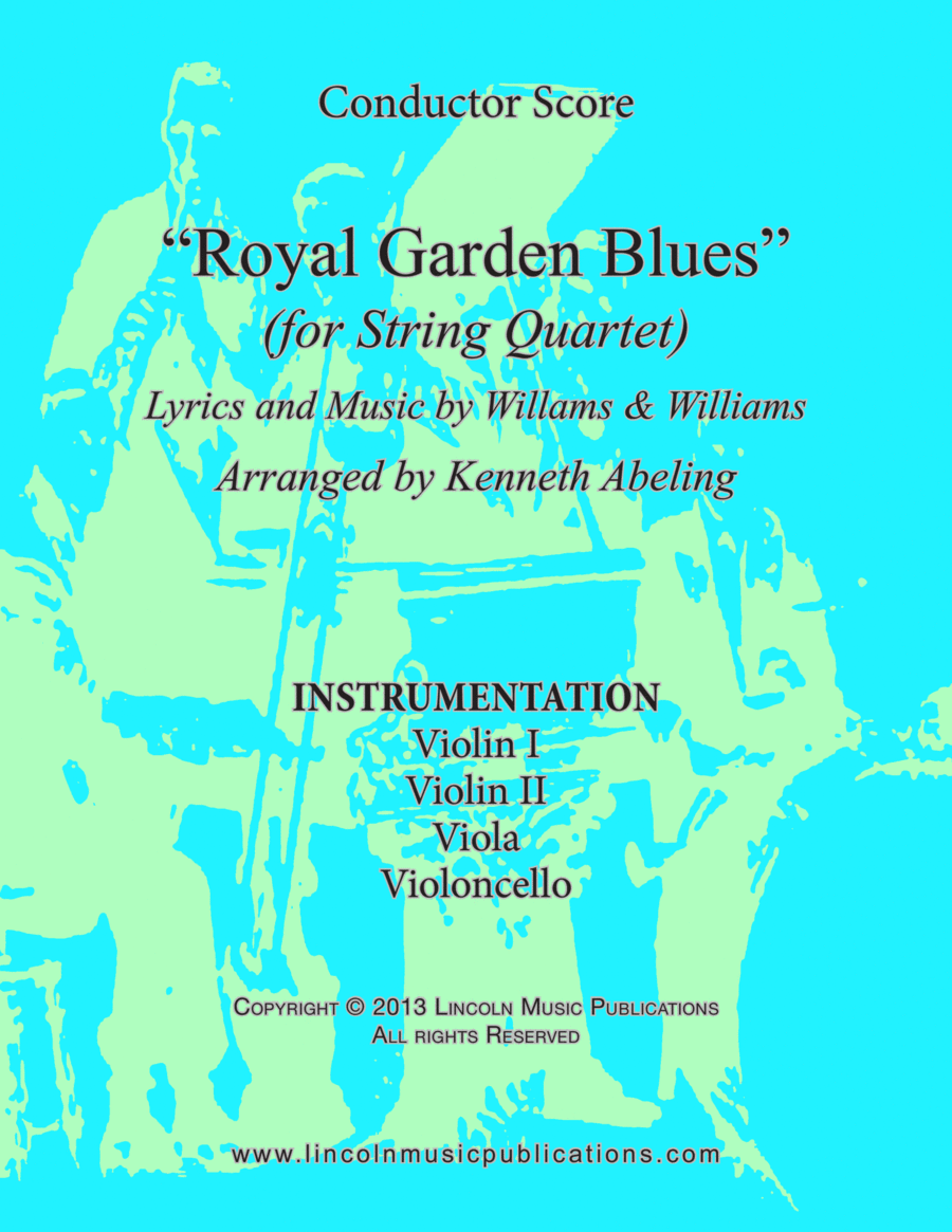 Dixieland - Royal Garden Blues (for String Quartet)