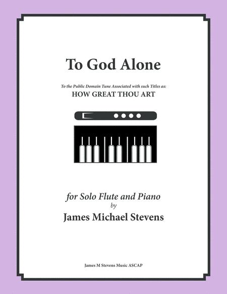 To God Alone (Classic Flute Hymn Arrangement)