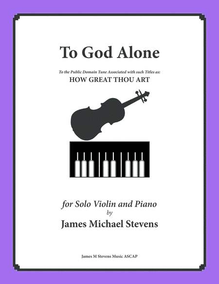 To God Alone (Classic Violin Hymn Arrangement)