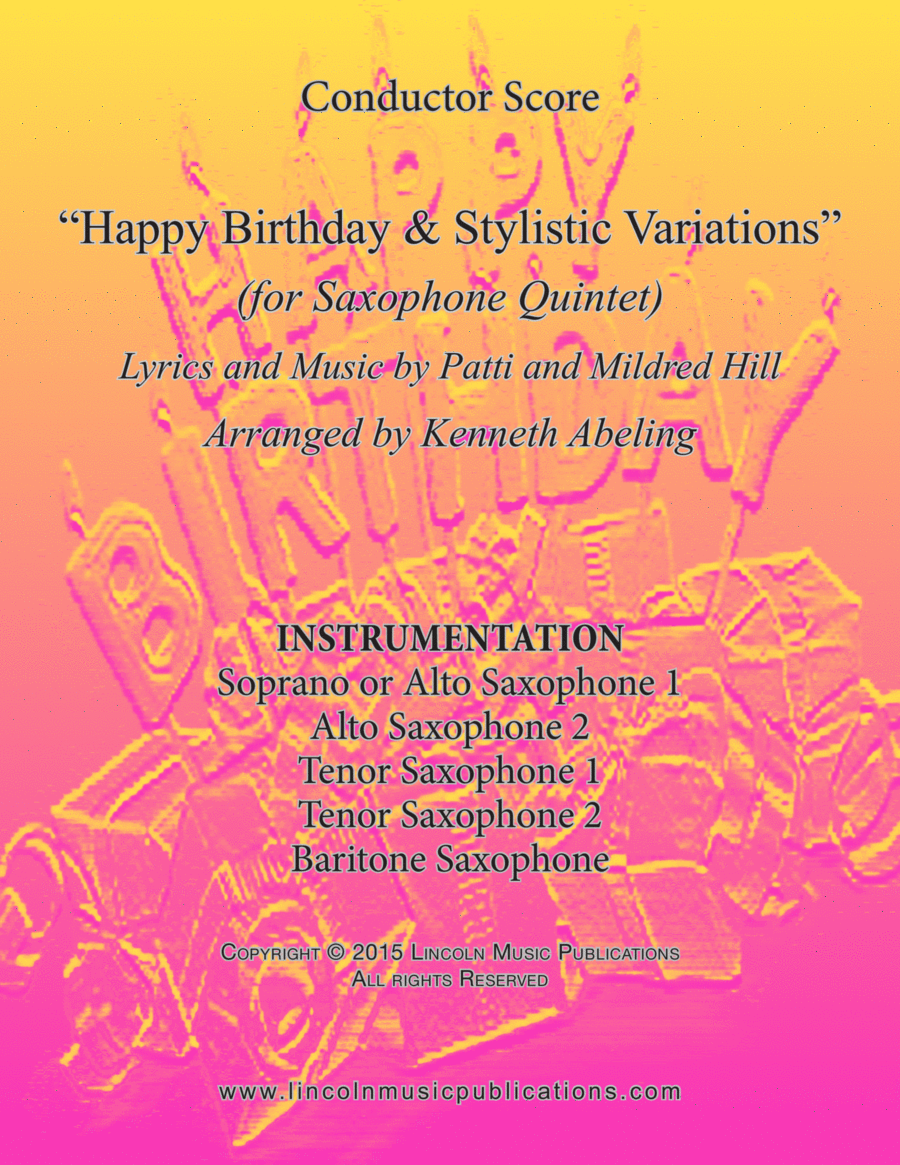 Happy Birthday and Stylistic Variations (for Saxohpone Quintet SATTB or AATTB)