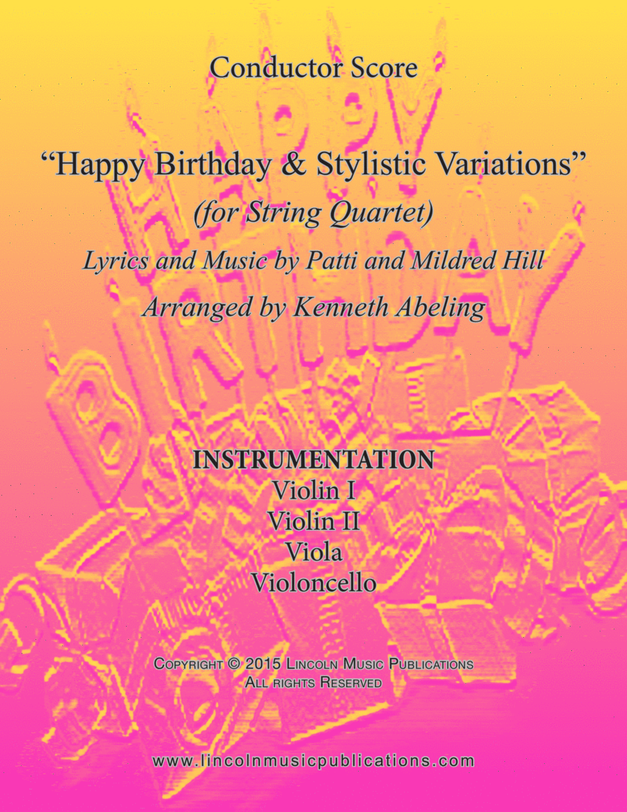 Happy Birthday and Stylistic Variations (for String Quartet)
