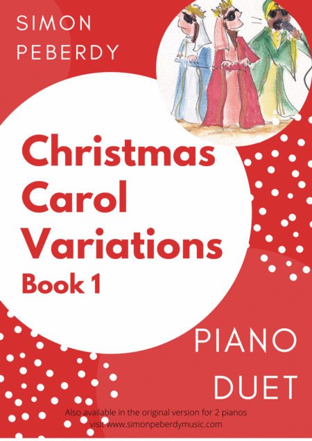 Christmas Carol Variations for piano duet (Complete Collection of 10) by Simon Peberdy
