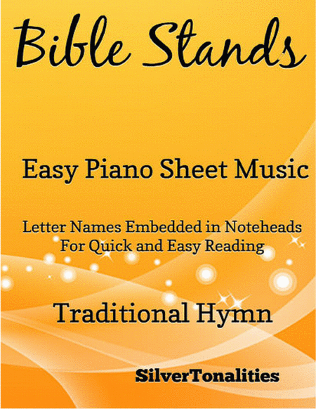 Bible Stands Easy Piano Sheet Music
