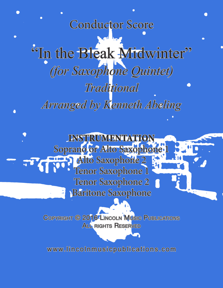 Christmas - In the Bleak Midwinter (for Saxophone Quintet SATTB or AATTB)