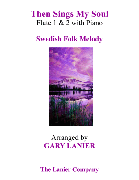 THEN SINGS MY SOUL (Trio – Flute 1 & Flute 2 with Piano and Parts)