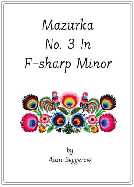 Mazurka No. 3 In F-sharp Minor
