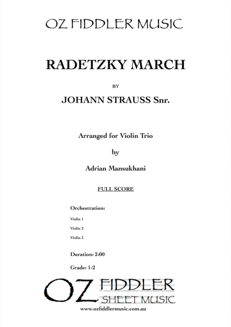 Radetzky March, by Johann Strauss Snr., arranged for Violin Trio by Adrian Mansukhani