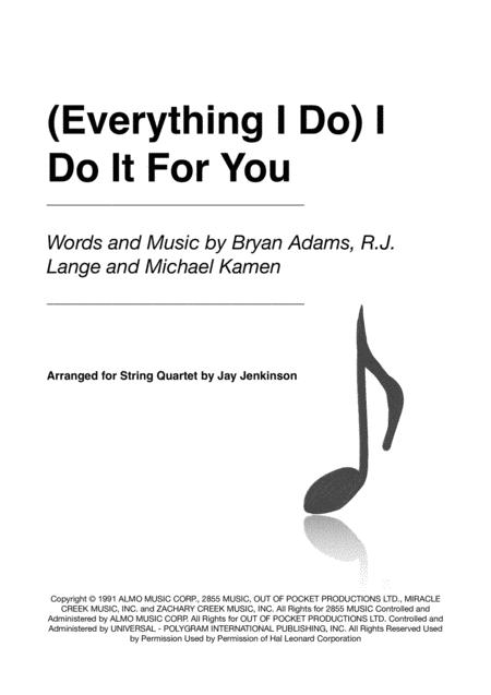 (Everything I Do) I Do It For You for String Quartet