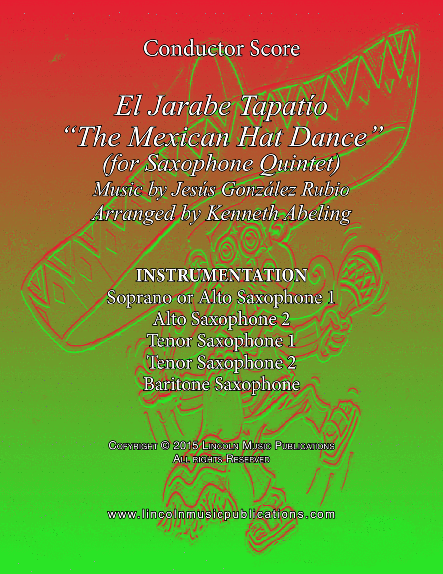 "El Jarabe Tapatío - ""Mexican Hat Dance"" (for Saxophone Quintet SATTB or AATTB)"