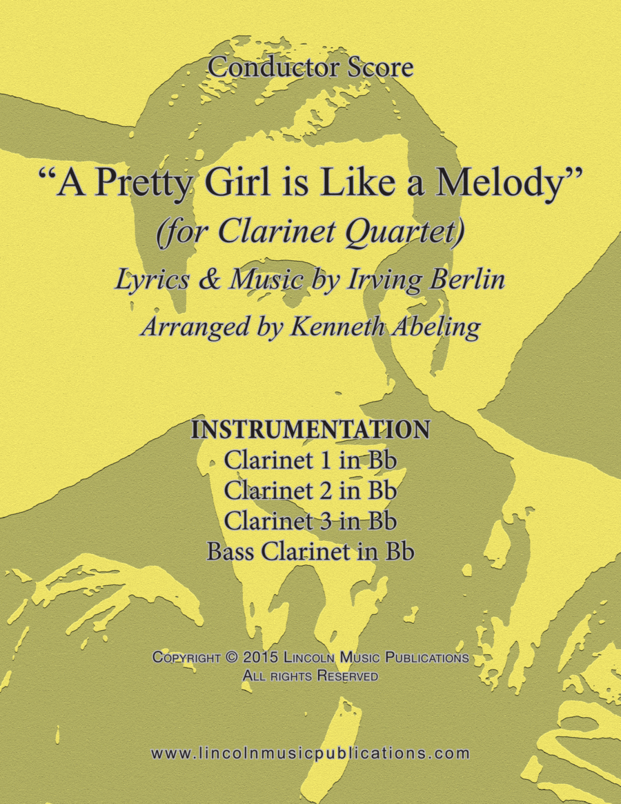 Jazz – A Pretty Girl is Like a Melody (for Clarinet Quartet)
