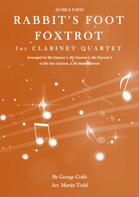 Rabbit's Foot Foxtrot for Clarinet Quartet