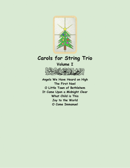 Carols for String Trio, Volume I