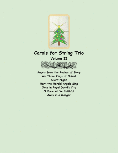 Carols for String Trio, Volume II
