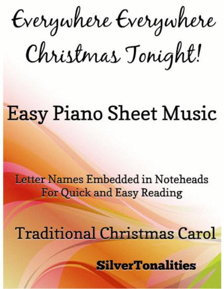 Everywhere Everywhere Christmas Tonight Easy Piano Sheet Music