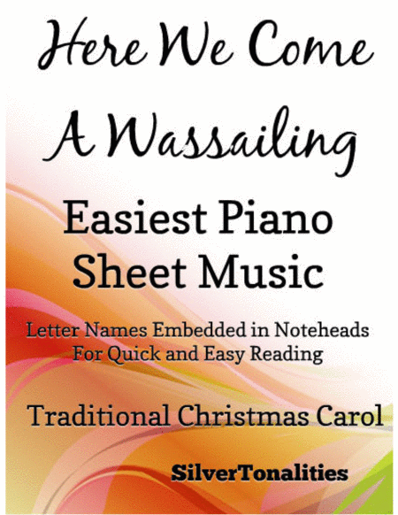 Here We Come a Wassailing Easiest Piano Sheet Music